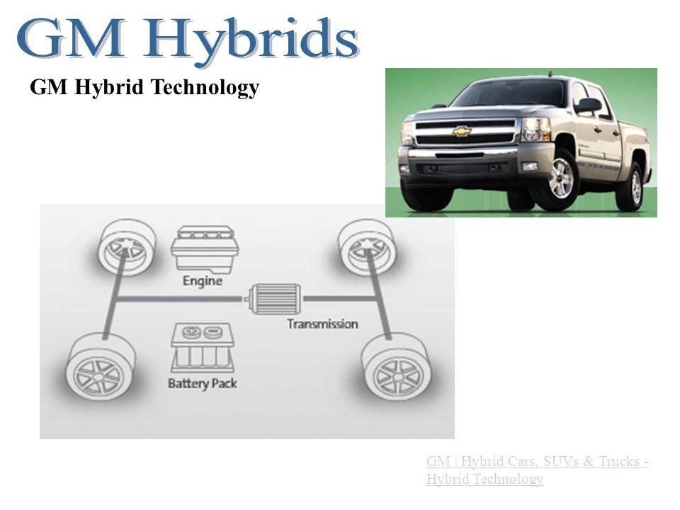 GM | Hybrid Cars, SUVs & Trucks - Hybrid Technology.